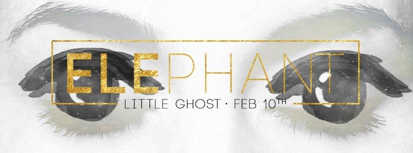 Elephant little ghost single launch